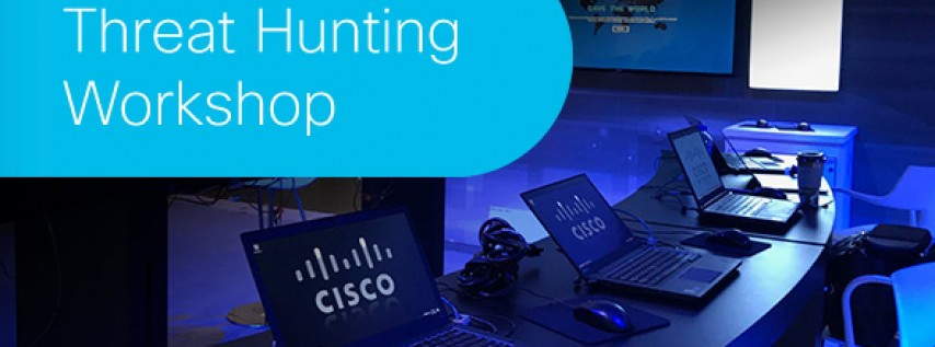Threat Hunting Workshop Sponsored by Cisco Advanced Threat Solutions Team - Charlotte