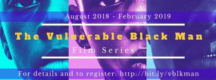 The Vulnerable Black Man Film Series: Dope