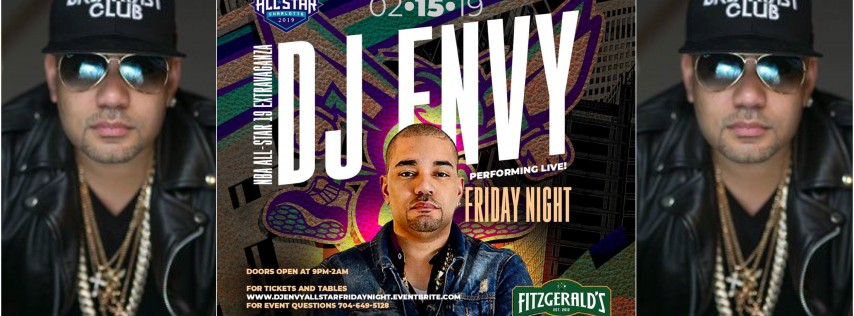DJ ENVY Performing Live Friday Night NBA All-Star Weekend at Fitzgeralds