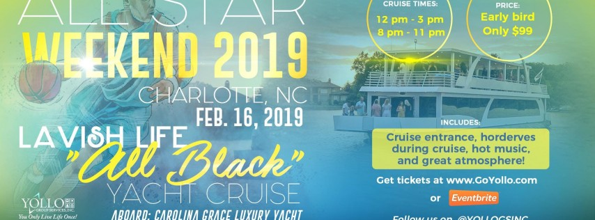 2019 ALL STAR LAVISH LIFE ALL BLACK YACHT PARTY
