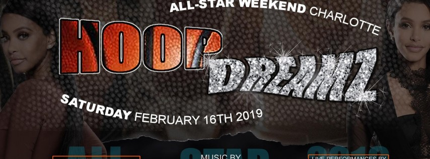 Hoop Dreamz All Star Saturday Night Afterparty