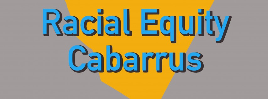 Racial Equity Cabarrus Groundwater Presentation