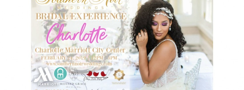 Southern Noir Weddings Bridal Experience - Charlotte