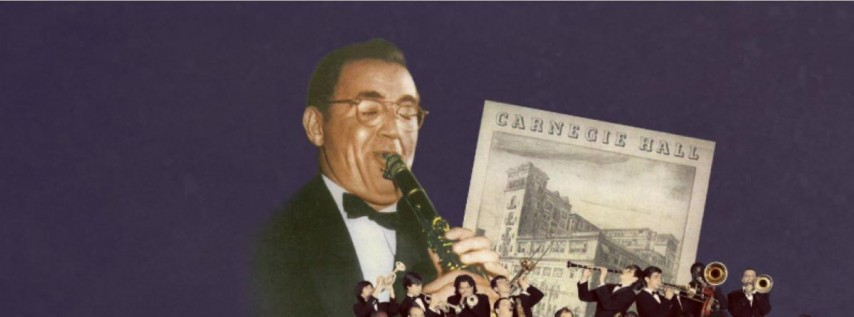 Benny Goodman The Famous 1938 Carnegie Hall Concert