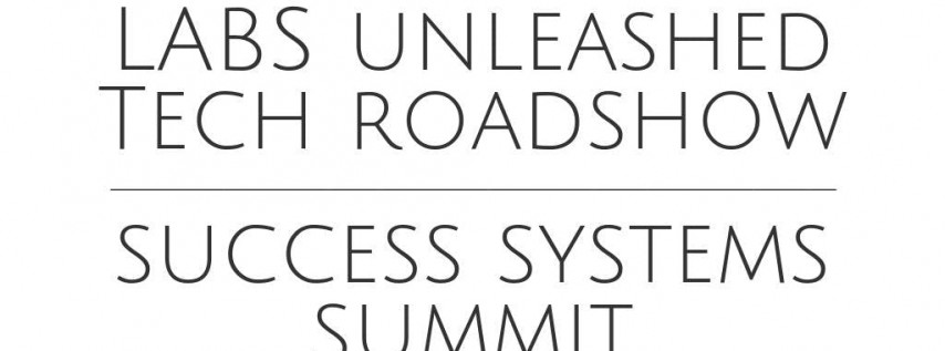 LABS Tech Roadshow & Success Systems Summit - Tampa, FL