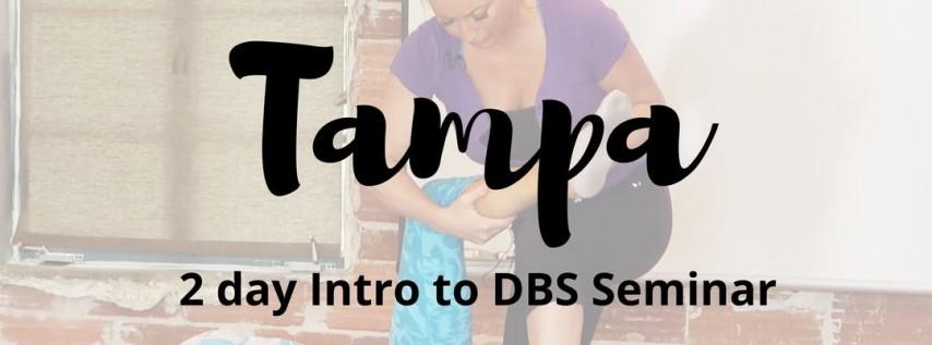 Intro to DBS: Tampa 2 Day Seminar: 16 CEU CREDITS