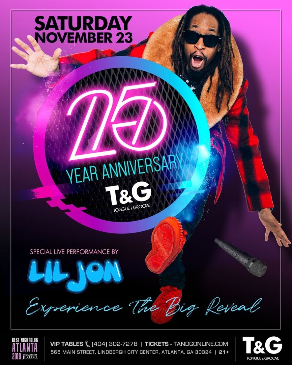 Tongue and Groove's 25th Anniversary Celebration Featuring Lil Jon and DJ Danny M