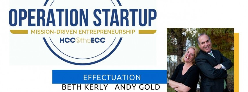 Effectuation: Learn about the Entrepreneurial Method. What makes an entrepreneur, entrepreneurial?