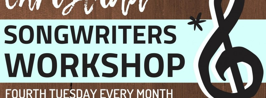 Christian Songwriters Workshop