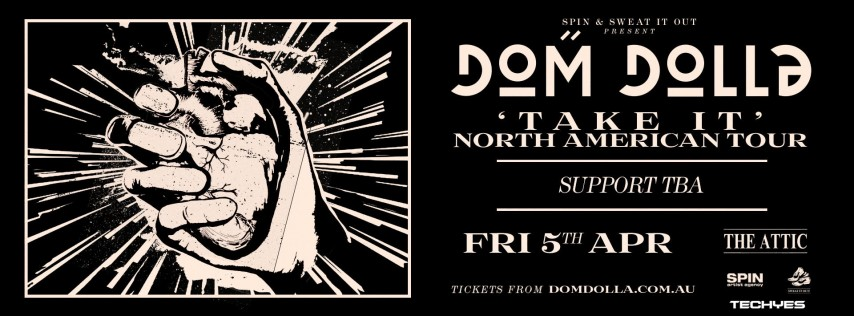 Dom Dolla- Take It North American Tour - Tampa 4.5.19