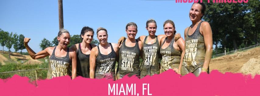 Muddy Princess Miami, FL