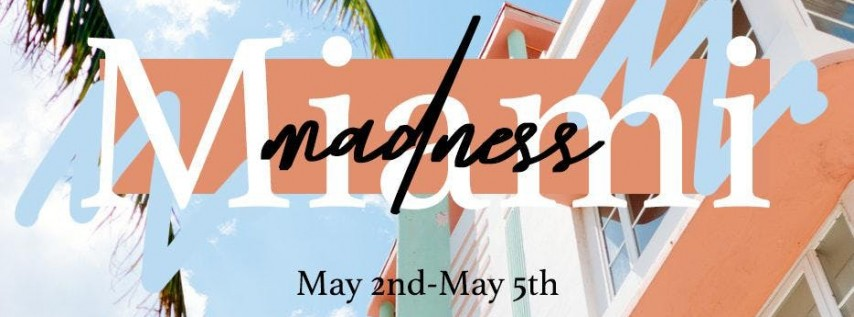 MIAMI MADNESS PROJECT (APPROVED ATTENDEES)