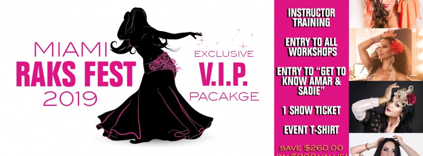 V.I.P. + BELLY DANCE FITNESS INSTRUCTOR TRAINING PACKAGE + SHOW TICKET