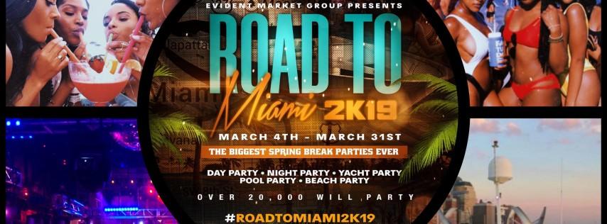 ROAD TO MIAMI 2K19
