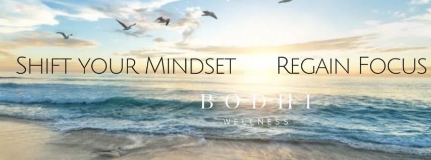 Change your Mindset & Regain Focus