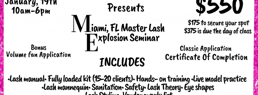 Miami Fl, Master Eyelash Extension Explosion Seminar