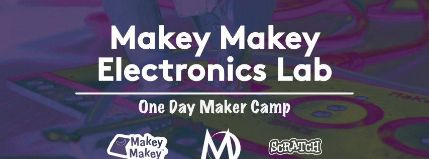 Makey Makey Electronics Lab - 1 Day STEAM Camp