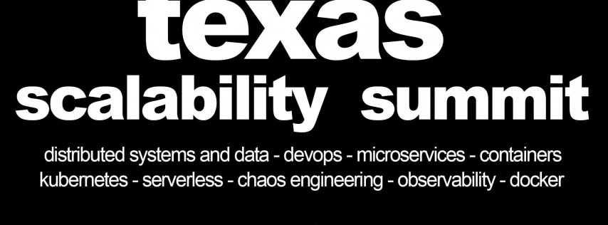 Texas Scalability Summit