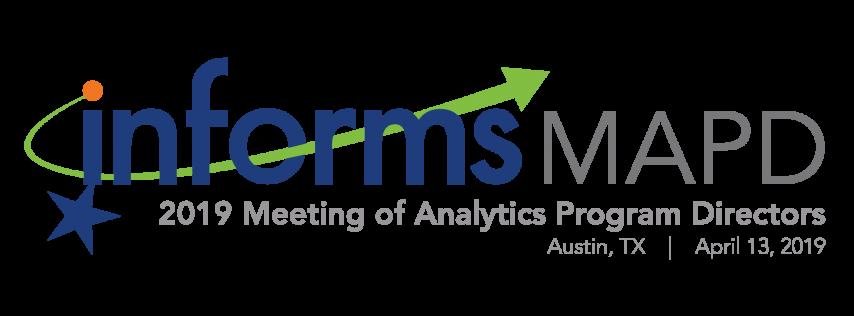 INFORMS 2019 Meeting of Analytics Program Directors (MAPD)