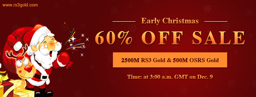 Top Site to Join Early Christmas Flash Sale for Up to 60% off runescape 3 gold Dec.9