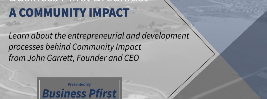 Business Pfirst - A Community Impact