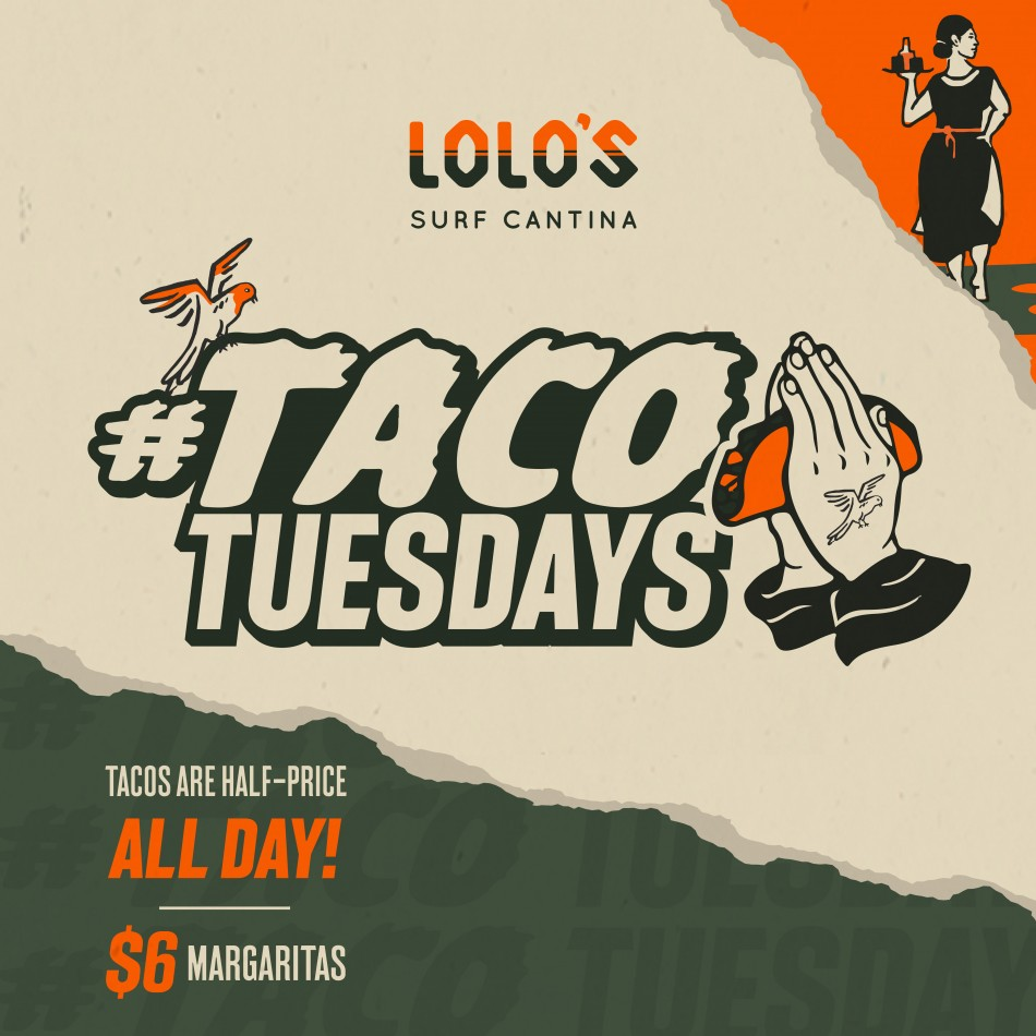 Taco Tuesday at Lolo's Surf Cantina