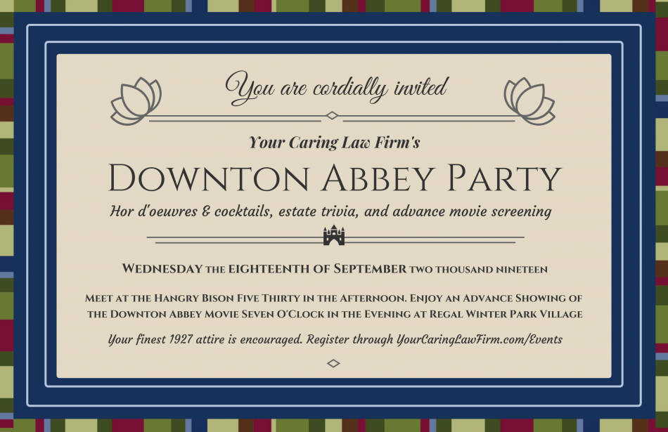 Your Caring Law Firm's Downton Abbey Party