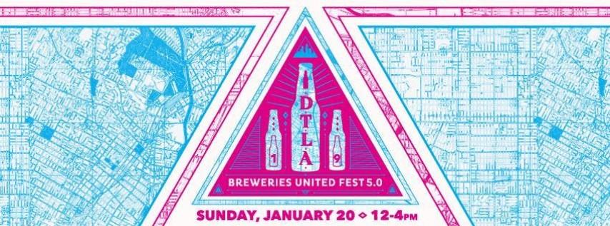 DTLA Breweries United Fest 5.0