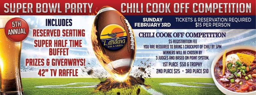 SuperBowl & Chili Cook off Competition at The Landing