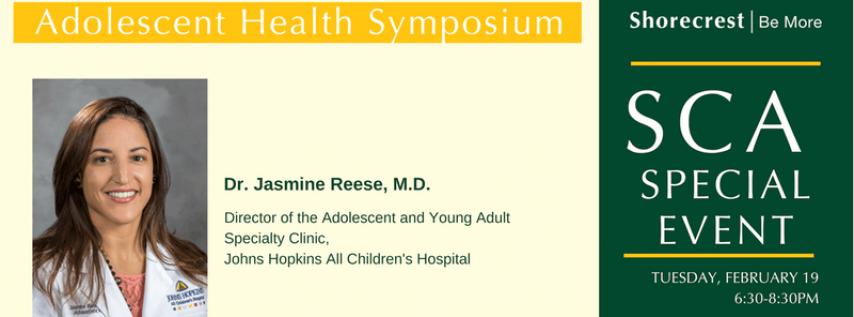 Adolescent Health Symposium with Dr. Jasmine Reese