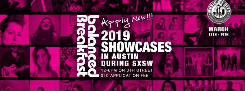 !!!APPLY NOW!!! 2019 Balanced Breakfast Showcase in Austin During SxSW