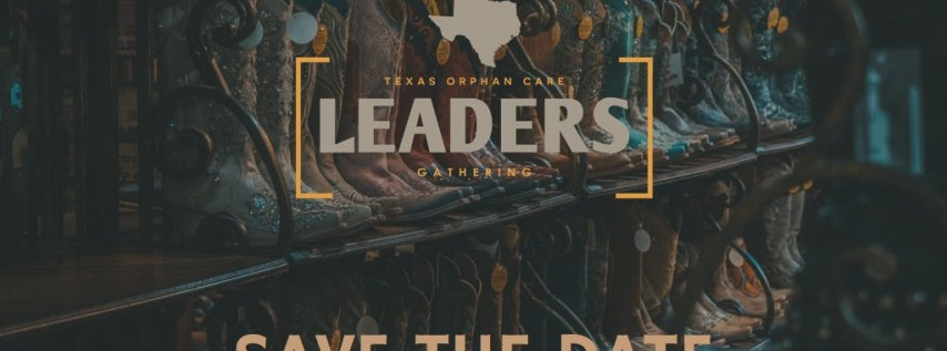 Texas Orphan Care Leaders Gathering