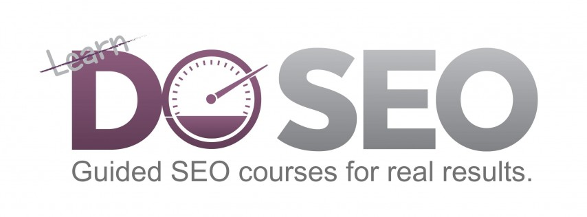 Don't Learn, DO SEO: 2 Day Immersive SEO Training Course & Workshop