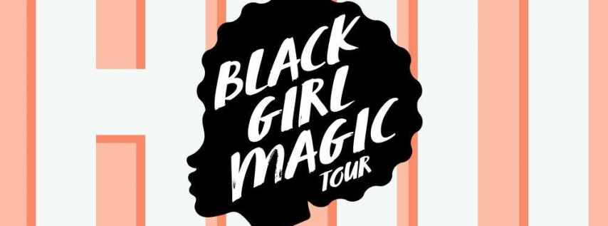 Black Girl Magic Tour Houston