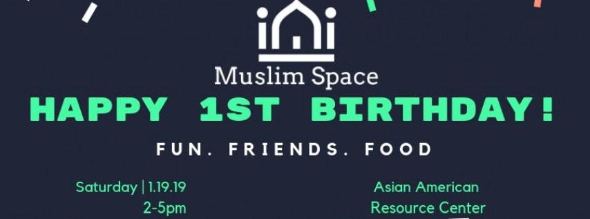 Happy 1st Birthday Muslim Space!