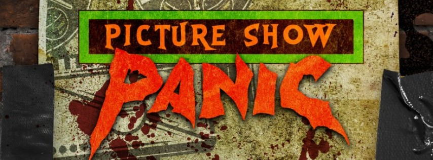 Picture Show Panic