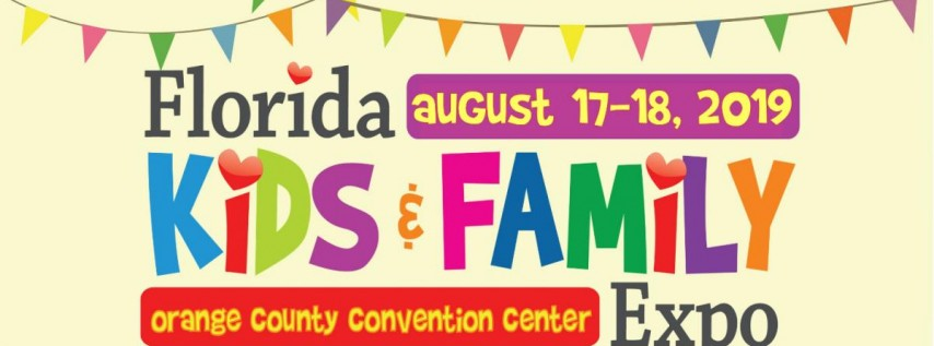2019 Florida Kids and Family Expo