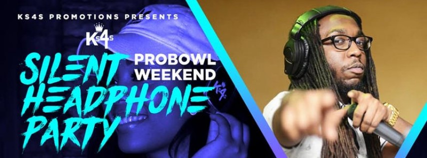 "Silent Headphone Party ""Pro Bowl Weekend"""