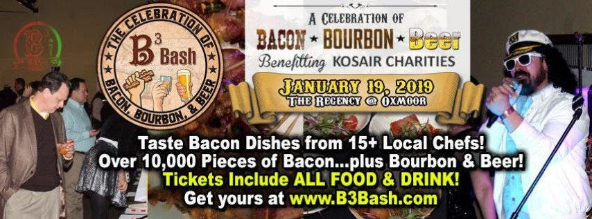 B3 Bash: A Celebration of Bacon, Bourbon, & Beer to benefit Kosair Charities