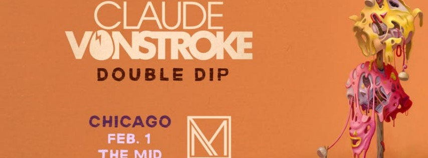 Claude VonStroke Night 1 at the MID