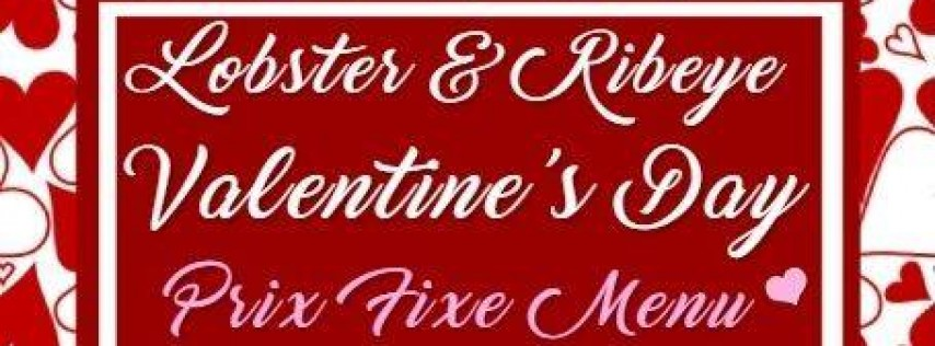 Lobster & Ribeye Valentine's Day Prix Fixe Menu