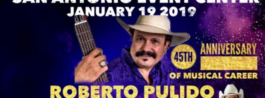 Roberto Pulido 45th Anniversary Show