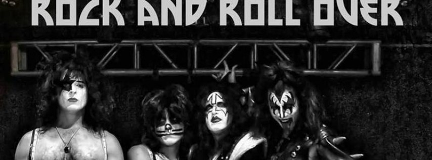 Rock And Roll Over: The Ultimate KISS Tribute