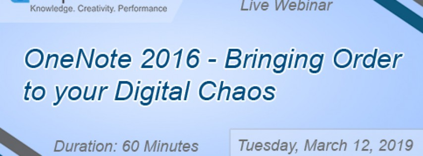 OneNote 2016 - Bringing Order to your Digital Chaos