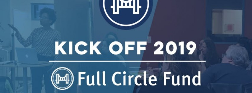 Full Circle Fund 2019 Kickoff