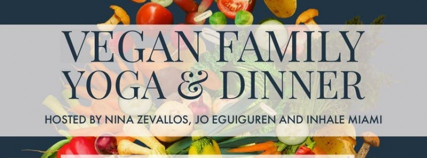 Vegan Family Yoga & Dinner