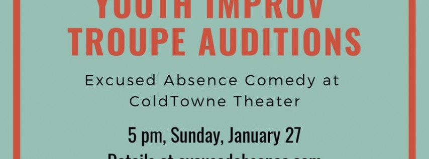 Spring 2019 Youth Improv Troupe Auditions
