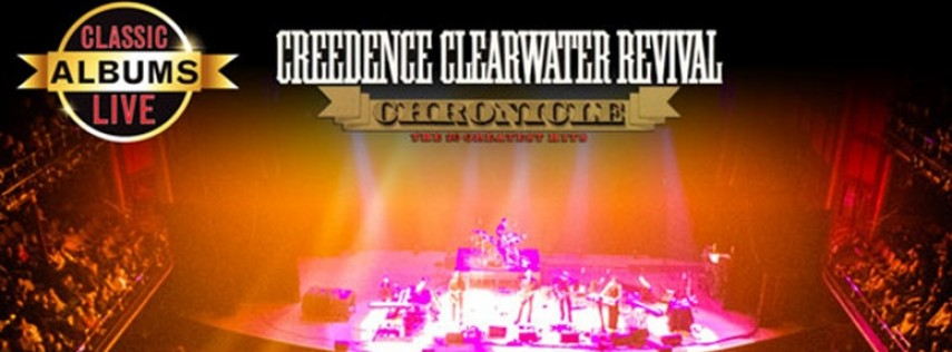 Classic Albums Live: Credence Clearwater Revival's Chronicle at Sellersville Theater 1894
