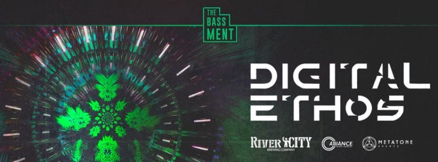 The BASSMENT - Jacksonville Edition: Digital Ethos