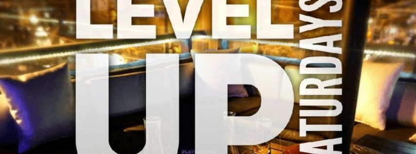 Level Up Saturday's At Level 13 Oakland